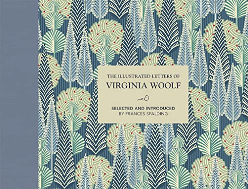 The Illustrated Letters of Virginia Woolf By Frances Spalding