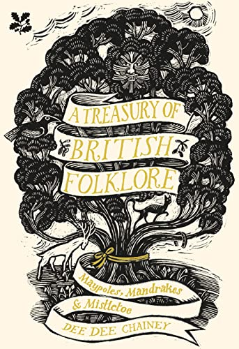 A Treasury of British Folklore By Dee Dee Chainey