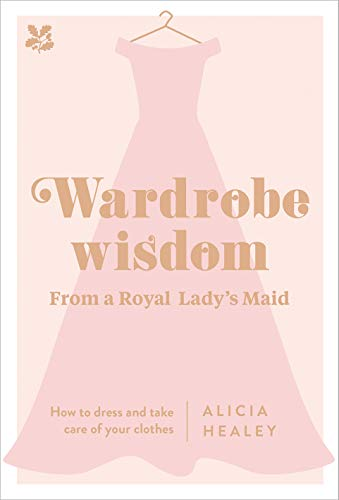 Wardrobe Wisdom By Alicia Healey