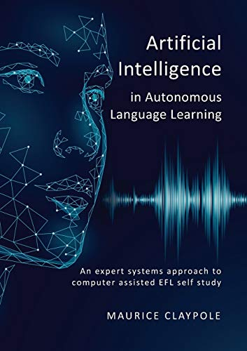 Artificial Intelligence in Autonomous Language Learning By Maurice Claypole