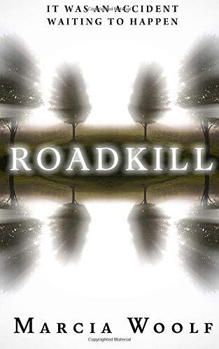 Roadkill By Marcia Woolf