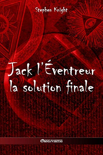 Jack l'Eventreur By Stephen Knight (University of Melbourne)