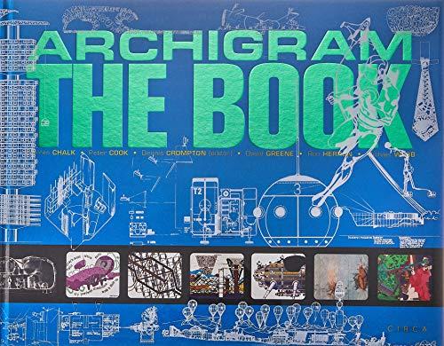Archigram - The Book By Warren Chalk