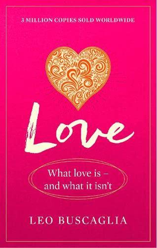 Love By Leo Buscaglia