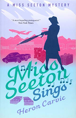 Miss Seeton Sings By Heron Carvic