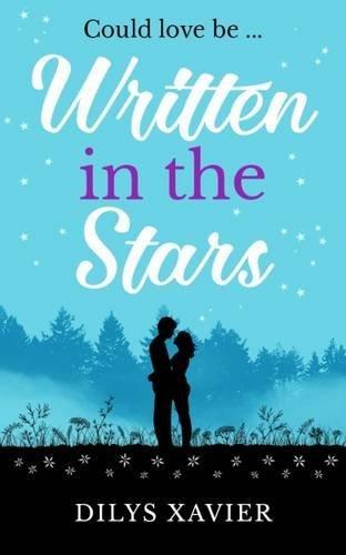 Written in the Stars By Dilys Xavier