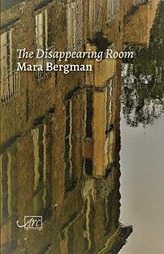 The Disappearing Room By Mara Bergman