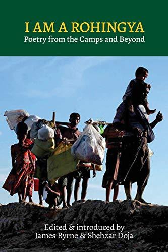 I Am a Rohingya By James Byrne