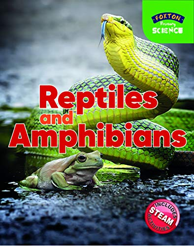 Foxton Primary Science: Reptiles and Amphibians (Key Stage 1 Science) By Nichola Tyrrell