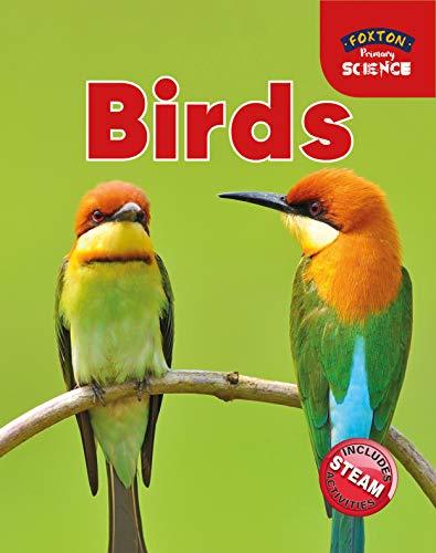 Foxton Primary Science: Birds (Key Stage 1 Science) By Nichola Tyrrell