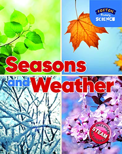 Foxton Primary Science: Seasons and Weather (Key Stage 1 Science) By Nichola Tyrrell