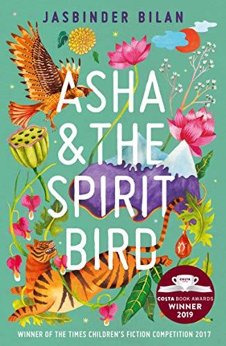 Asha & the Spirit Bird By Jasbinder Bilan