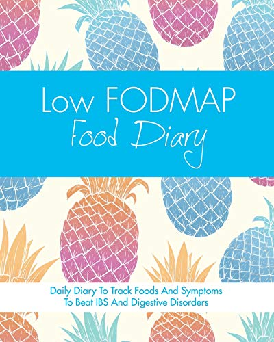Low FODMAP Food Diary By Quick Start Guides