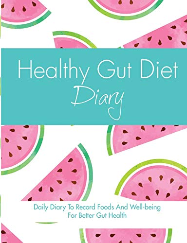 Healthy Gut Diet Diary By Quick Start Guides