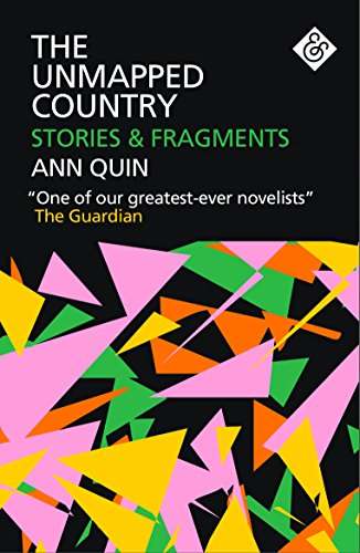The Unmapped Country By Ann Quin