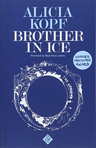 Brother in Ice By Alicia Kopf