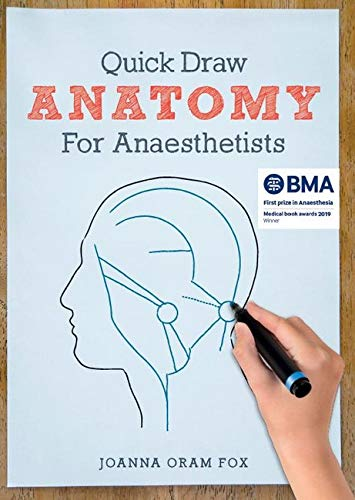 Quick Draw Anatomy for Anaesthetists By Joanna Oram Fox