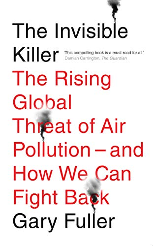 Invisible Killer, The By Gary Fuller