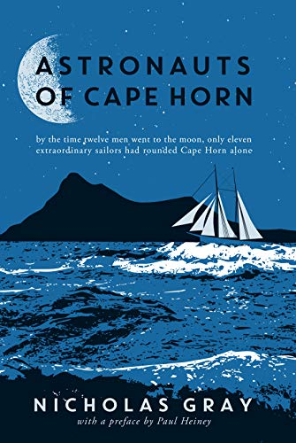 Astronauts of Cape Horn By Nicholas Gray