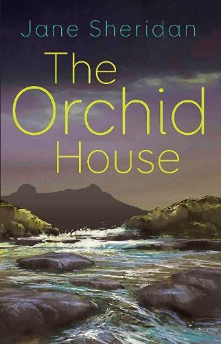The Orchid House By Jane Sheridan