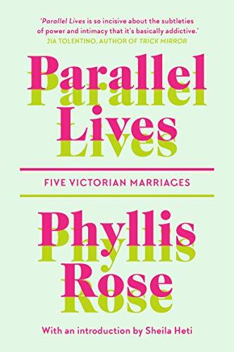 Parallel Lives von Phyllis Rose