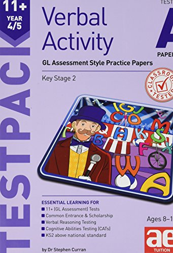 11+ Verbal Activity Year 4/5 Testpack A Papers 1-4 By Stephen C. Curran