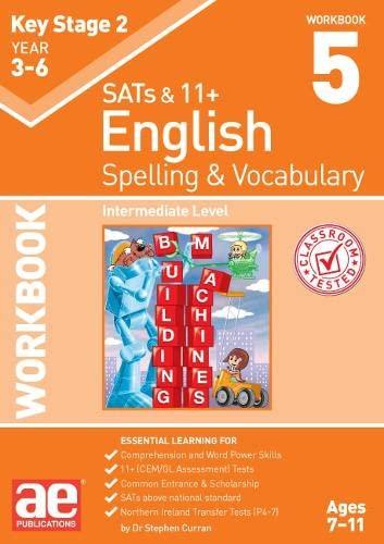 KS2 Spelling & Vocabulary Workbook 5 By Dr Stephen C Curran