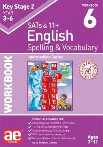 KS2 Spelling & Vocabulary Workbook 6 By Dr Stephen C Curran