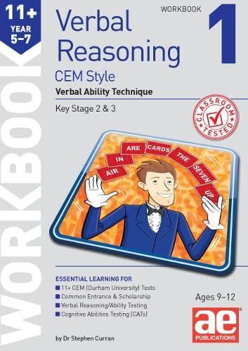 11+ Verbal Reasoning Year 5-7 CEM Style Workbook 1 By Stephen C. Curran
