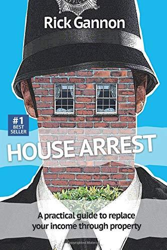 House Arrest By Rick Gannon