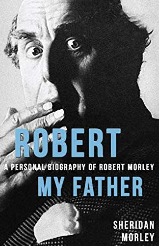 Robert My Father By Sheridan Morley