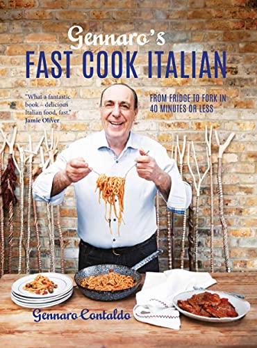 Gennaro's Fast Cook Italian By Gennaro Contaldo