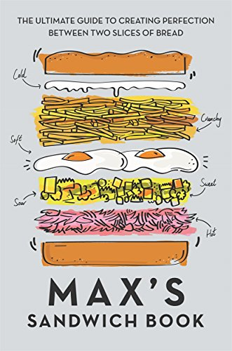 Max's Sandwich Book By Max Halley