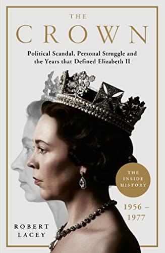 The Crown von Robert Lacey