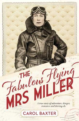 The Fabulous Flying Mrs Miller By Carol Baxter