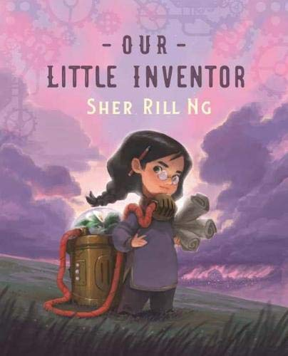 Our Little Inventor By Sher Rill Ng