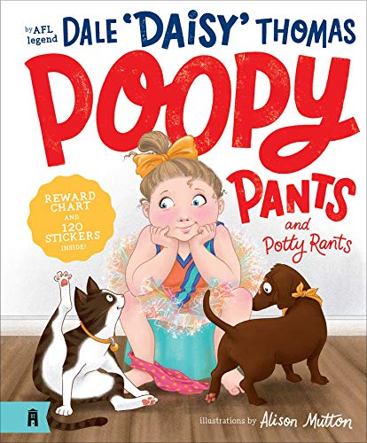 Poopy Pants and Potty Rants By Dale Thomas