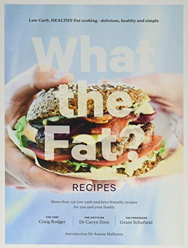 What the Fat? Recipes By Craig Rodgers