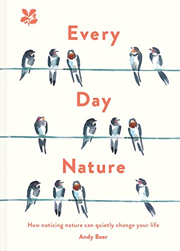 Every Day Nature By Andy Beer