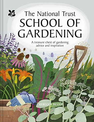 National Trust School of Gardening By Rebecca Bevan