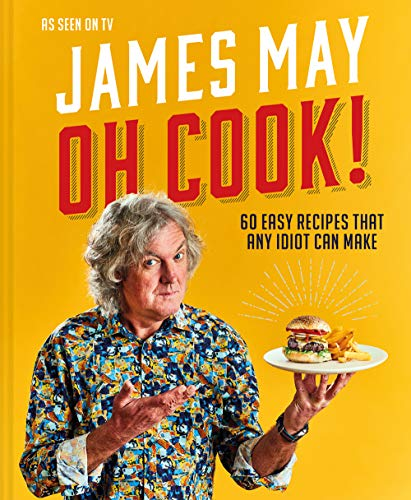 Oh Cook! By James May