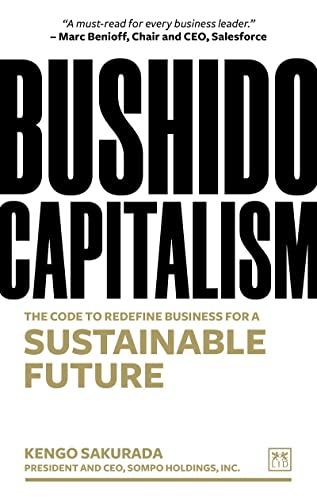 Bushido Capitalism By Kengo Sakurada