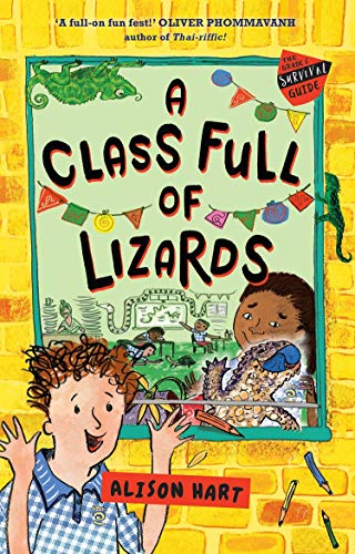 A Class Full of Lizards: The Grade Six Survival Guide 2 By Alison Hart