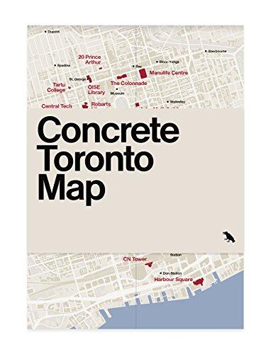 Concrete Toronto Map By Graeme Stewart