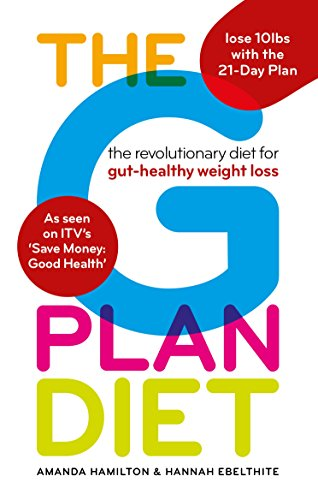 The G Plan Diet: The Revolutionary Diet for Gut-Healthy Weight Loss by Amanda Hamilton