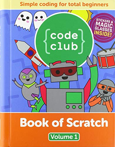 Code Club Book of Scratch By Russell Barnes