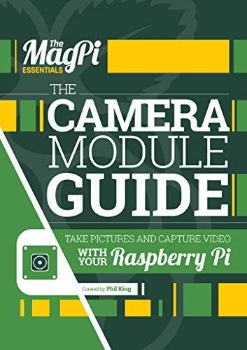 The Camera Module Guide By Phil King