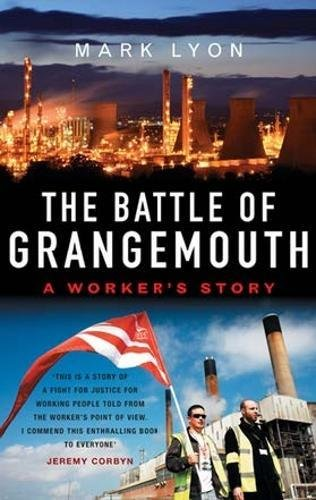 The Battle of Grangemouth By Mark Lyon
