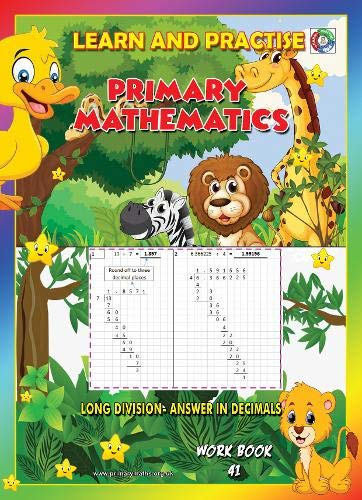 LEARN AND PRACTISE, PRIMARY MATHEMATICS, WORKBOOK ~ 41 By J. Mathew