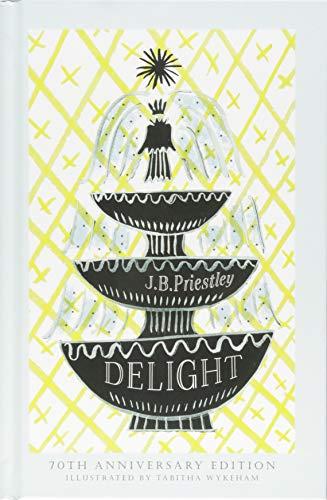 Delight By JB Priestley